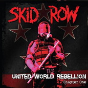 Skid Row : United World Rebellion, Chapter One EP