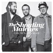 The Shouting Matches : Grownass Man