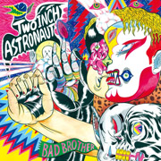Two Inch Astronaut : Bad Brother