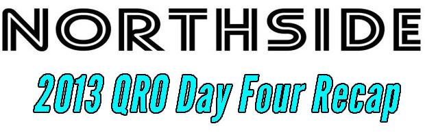 Northside 2013 - Day Four Recap