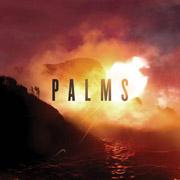 Palms : Palms