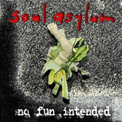 Soul Asylum : No Fun Intended EP
