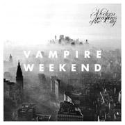 Vampire Weekend : Modern Vampires In the City