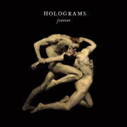 Holograms : Forever