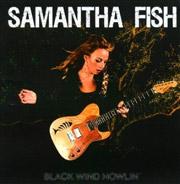 Samantha Fish : Black Wind Howlin'