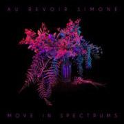 Au Revoir Simone : Move In Spectrums