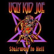 Ugly Kid Joe : Stairway To Hell (Deluxe Edition)