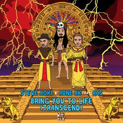 Steve Aoki - Bring You To Life (Transcend)