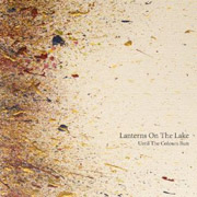 Lanterns On the Lake : Until the Colours Run