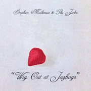 Stephen Malkmus & The Jicks : Wig Out At Jagbags