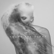 Young the Giant : Mind over Matter