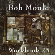 Bob Mould : Workbook 25