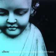 Elbow : The Take Off and Landing of Everything