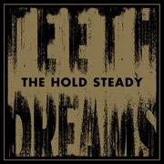 The Hold Steady : Teeth Dreams