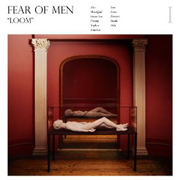 Fear of Men : Loom
