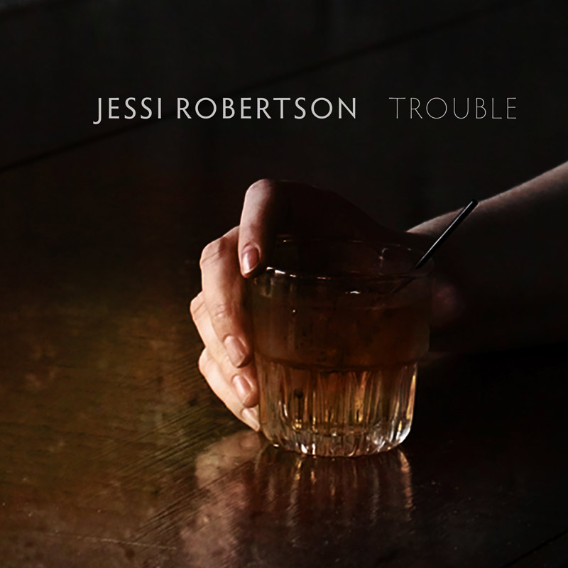 "Jessi Robertson – ""Trouble"""