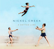 Nickel Creek : A Dotted Line
