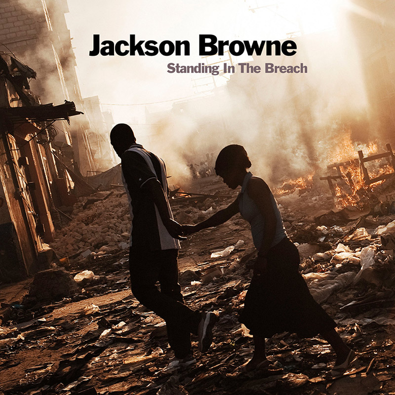 Jackson Browne : Standing In the Breach
