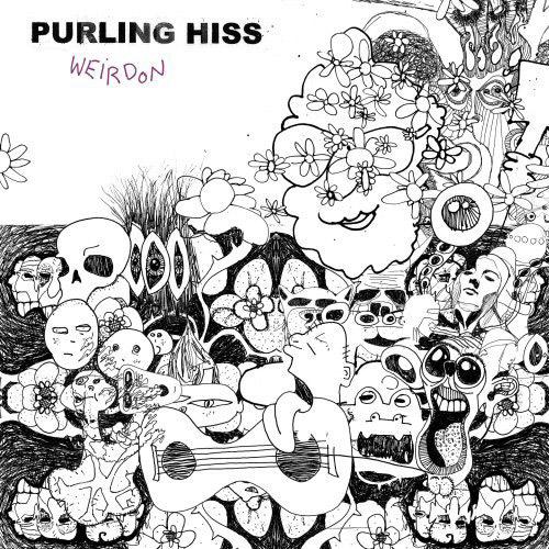 Purling Hiss : Weirdon