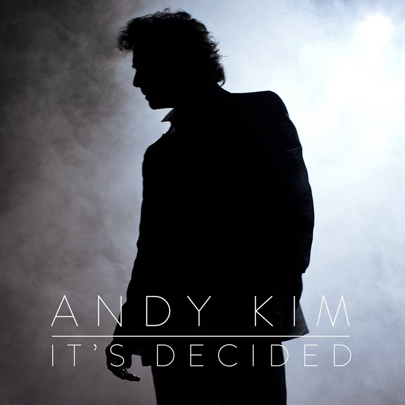 Andy Kim : It's Decided