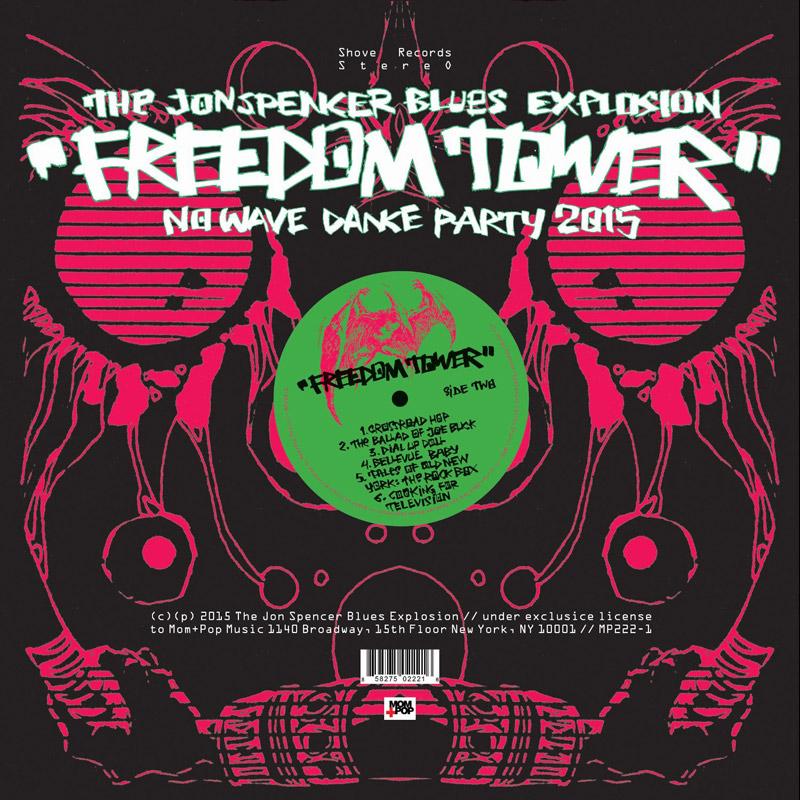Jon Spencer Blues Explosion : Freedom Tower