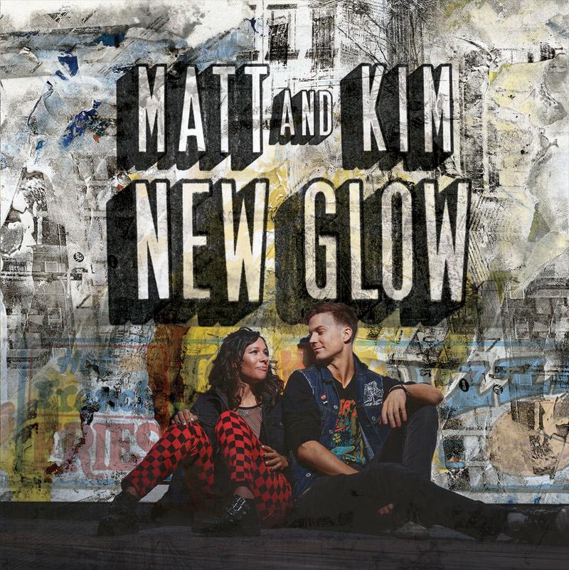 Matt & Kim : New Glow