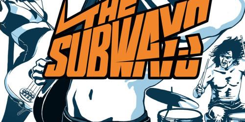 The Subways : The Subways