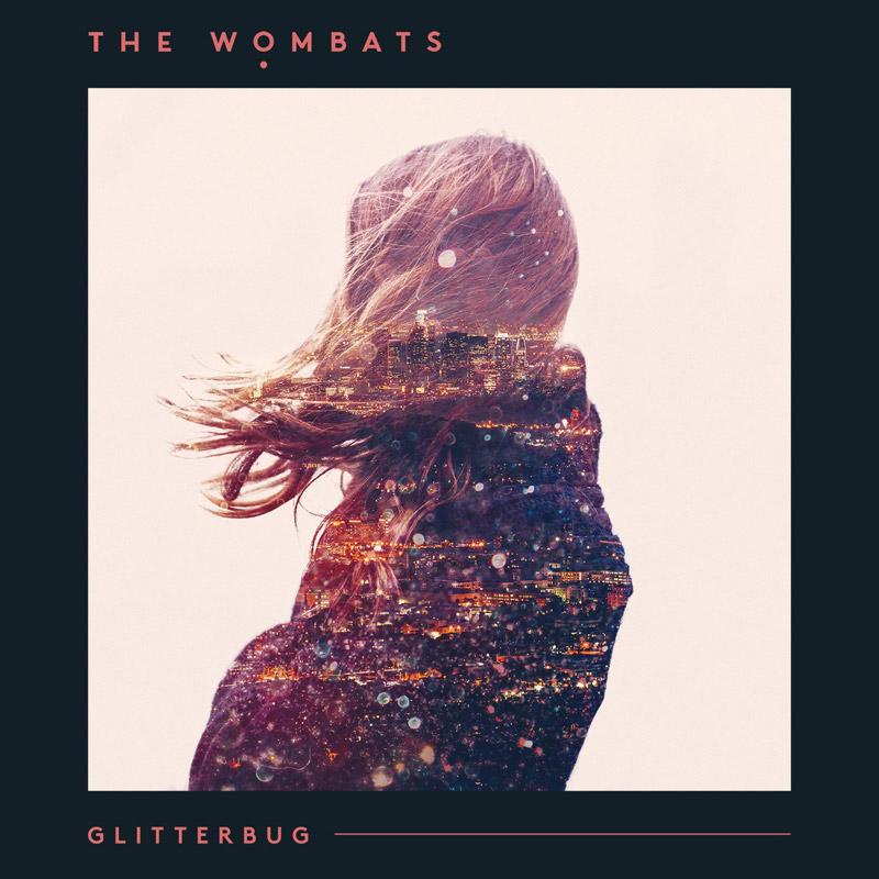 The Wombats : Glitterbug