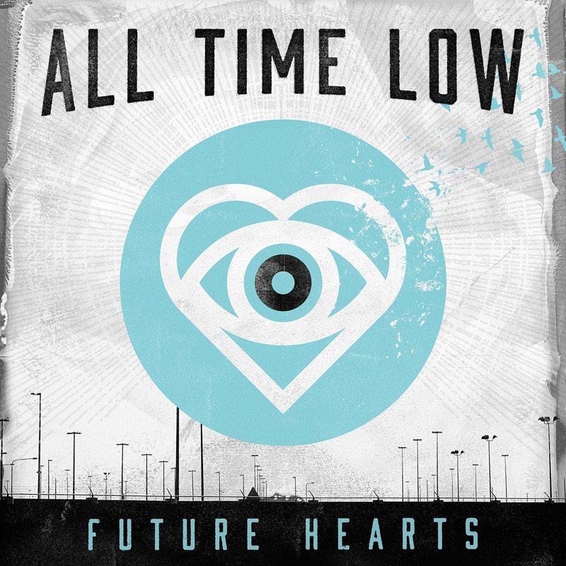 All Time Low : Future Hearts