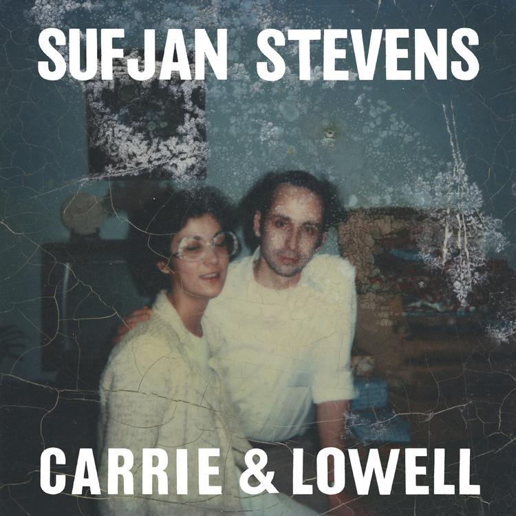 Sufjan Stevens : Carrie & Lowell