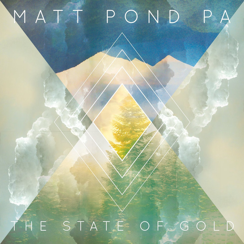 Matt Pond PA : The State of Gold