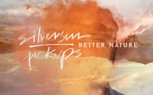 Silversun Pickups : Better Nature