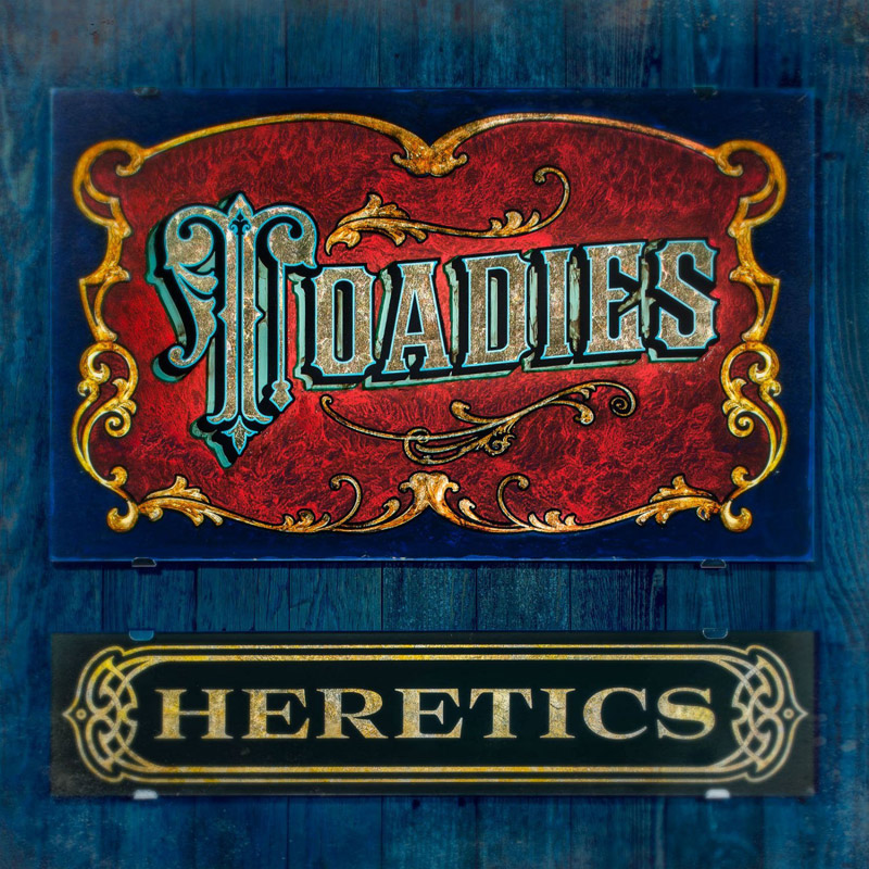 Toadies : Heretics