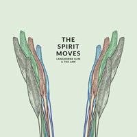 Langhorne Slim - The Spirit Moves