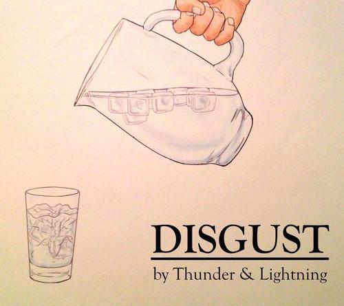Thunder & Lightning : Disgust