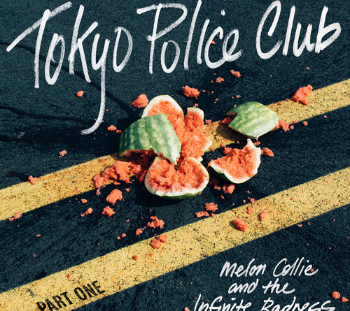 Tokyo Police Club - Mellon Collie and the Infinite Radness (Part 1)