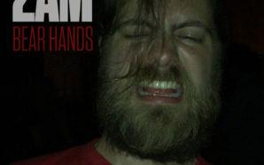 Bear Hands - 2AM