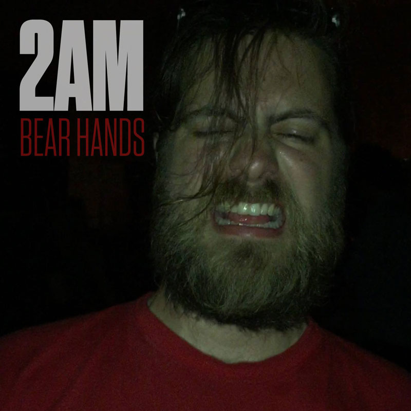 Bear Hands - 2AM