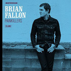 Brian Fallon : Painkillers