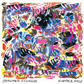 Jennifer O'Connor : Surface Noise