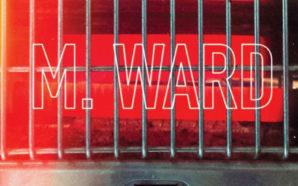 M. Ward – More Rain