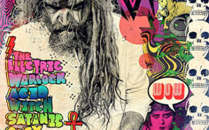 Rob Zombie – The Electric Warlock Acid Witch Satanic Orgy…