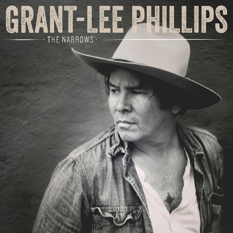 Grant-Lee Phillips : The Narrows