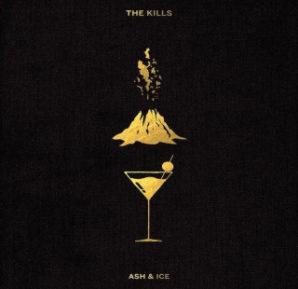 The Kills : Ash & Ice