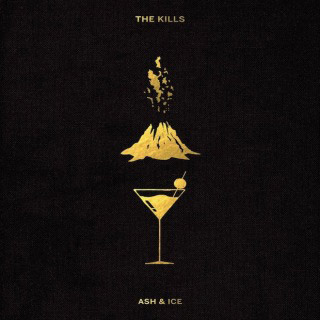 The Kills : Ash & Ice