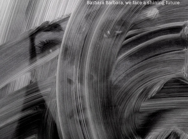 Underworld : Barbara Barbara, we face a shining future