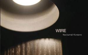 Wire : Nocturnal Koreans
