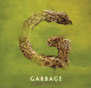 Garbage : Strange Little Birds