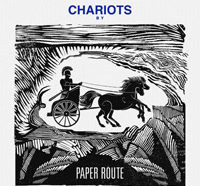 "Paper Route – ""Chariots"""