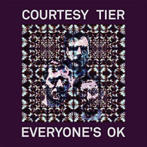 Courtesy Tier – Everyone's OK